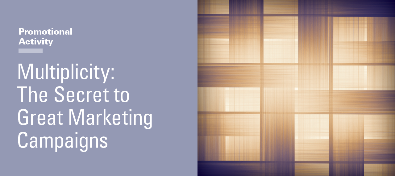 Multiplicity: The Secret to Great Marketing Campaigns - SMPS