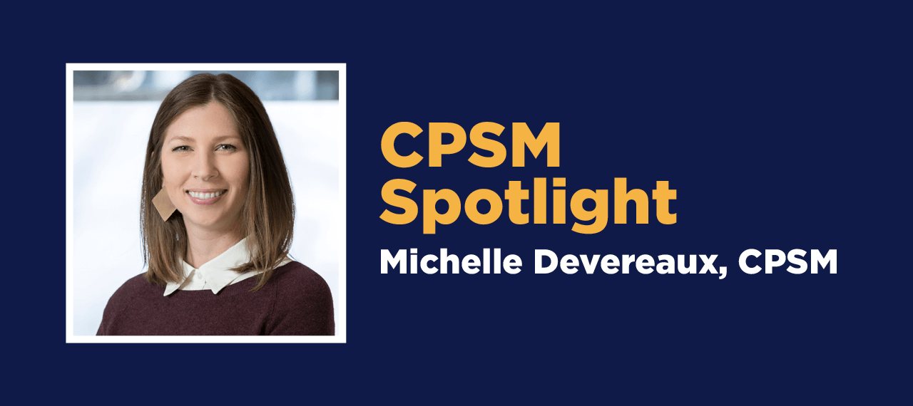 Member Spotlight: Michelle Devereaux, CPSM